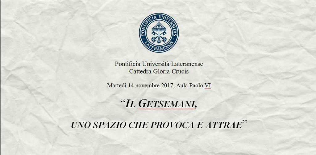 Cattedra GLORIA CRUCIS – Il Getsemani, uno spazio che provoca e attrae