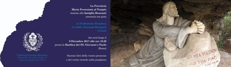 Professione Perpetua di confr. Giovanni Benenati di Gesù – 9 dicembre 2017